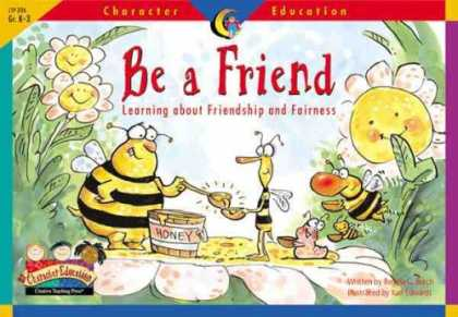 Books About Friendship - Be a Friend: Learning About Friendship and Fairness (Character Education Readers