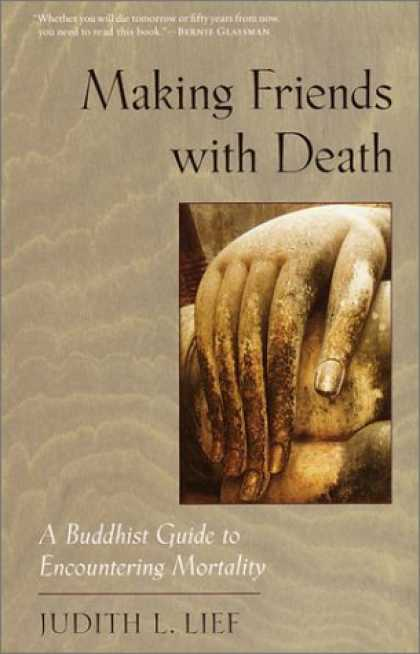 Books About Friendship - Making Friends with Death: A Buddhist Guide to Encountering Mortality