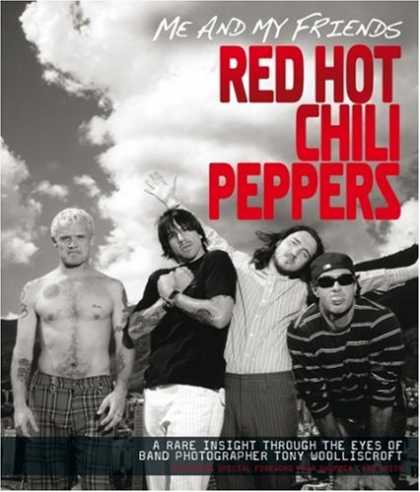 "Books About Friendship - Me and My Friends - the ""Red Hot Chili Peppers"""