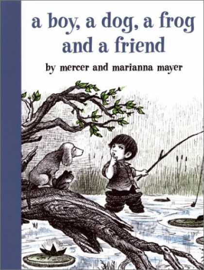 Books About Friendship - A Boy, a Dog, a Frog, and a Friend (Boy, Dog, Frog)