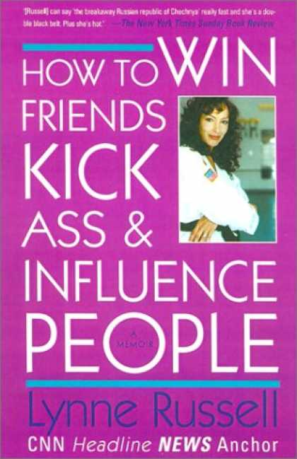 Books About Friendship - How to Win Friends, Kick Ass and Influence People