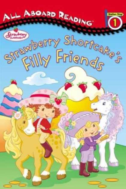 Books About Friendship - Strawberry Shortcake's Filly Friends: All Aboard Reading Station Stop 1