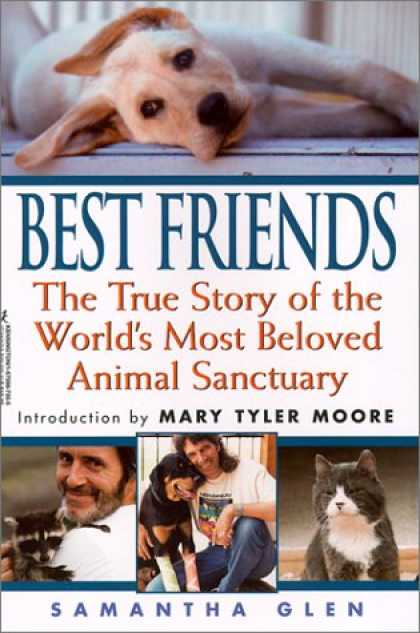 Books About Friendship - Best Friends: The True Story of the World's Most Beloved Animal Sanctuary