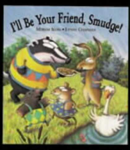 Books About Friendship - I'll Be Your Friend, Smudge!
