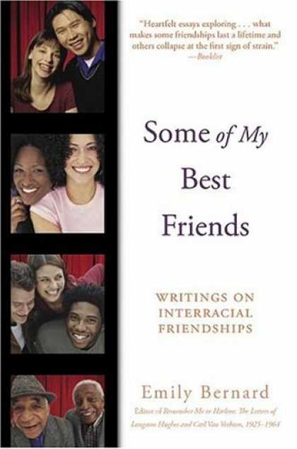 Books About Friendship - Some of My Best Friends: Writings on Interracial Friendships