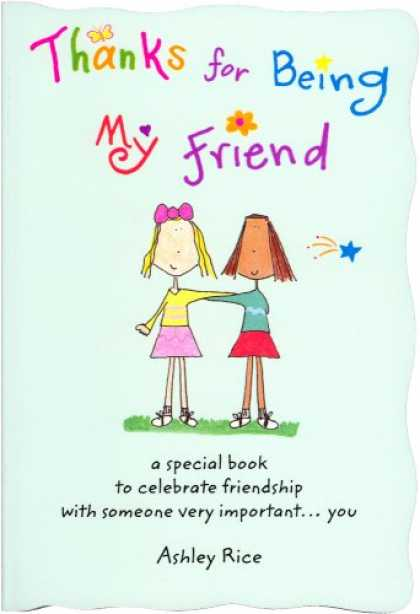 Books About Friendship - Thanks for Being My Friend: A Special Book to Celebrate Friendship with Someone