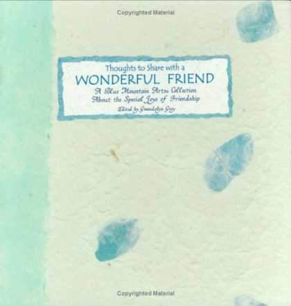 Books About Friendship - Thoughts to Share With a Wonderful Friend: A Gift That Will Live Forever in the