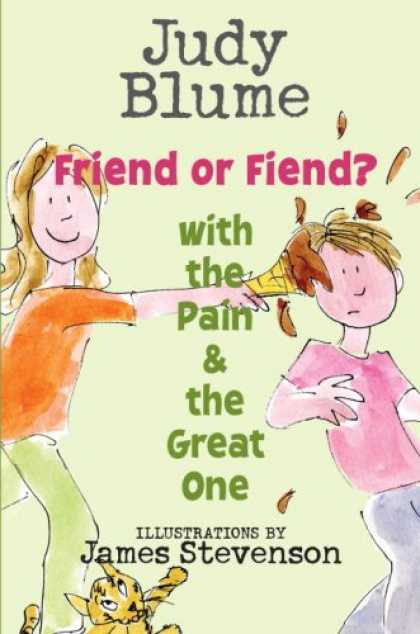 Books About Friendship - Friend or Fiend? with the Pain and the Great One (Pain & the Great One)