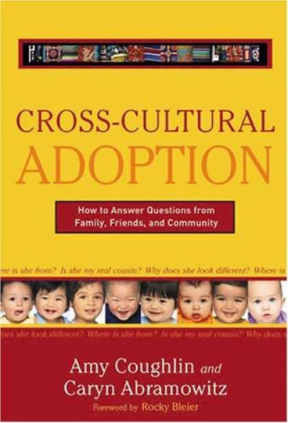 Books About Friendship - Cross Cultural Adoption: How To Answer Questions from Family, Friends & Communit
