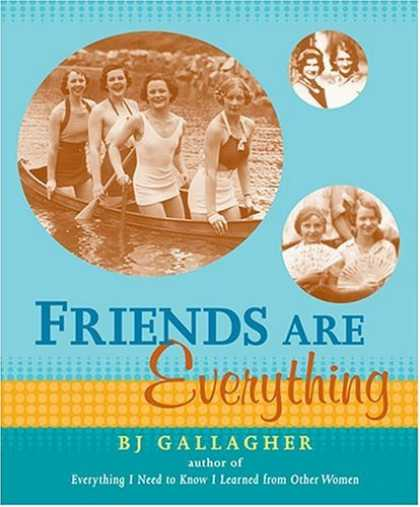 Books About Friendship - Friends Are Everything