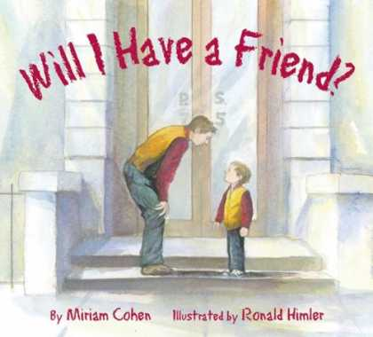 Books About Friendship - Will I Have a Friend? (We Love First Grade!)