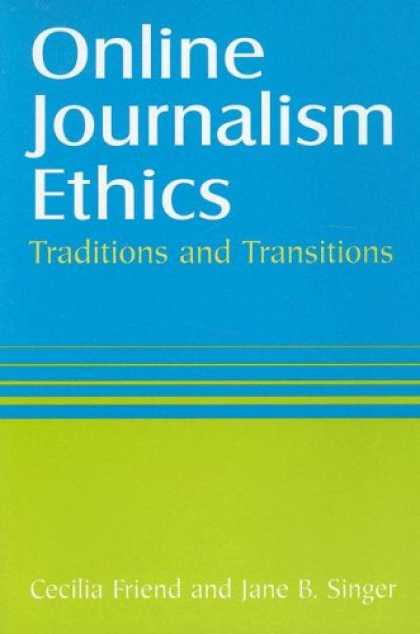 Books About Friendship - Online Journalism Ethics: Traditions and Transitions