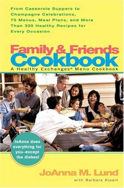 Books About Friendship - Family and Friends Cookbook: From Casserole Comforts to Champagne Wishes, 50 Men