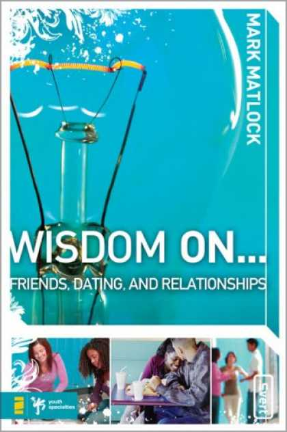 Books About Friendship - Wisdom On Friends, Dating, & Relationships (Invert)
