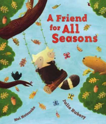 Books About Friendship - A Friend for All Seasons