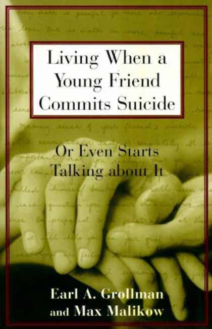 Books About Friendship - Living When a Young Friend Commits Suicide
