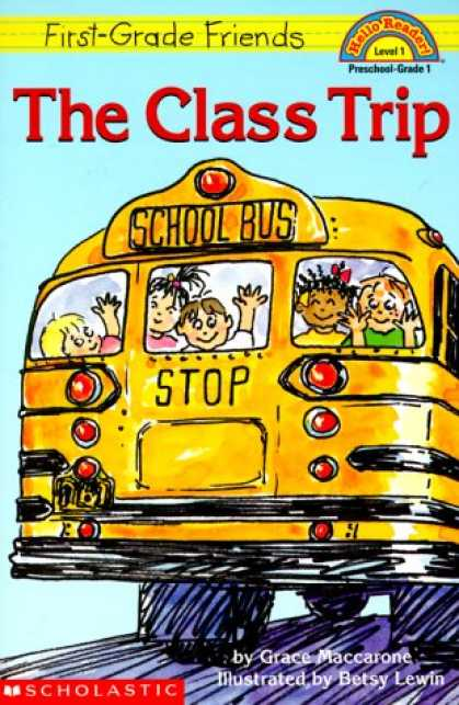 Books About Friendship - First-grade Friends: The Class Trip (level 1) (Hello Reader)