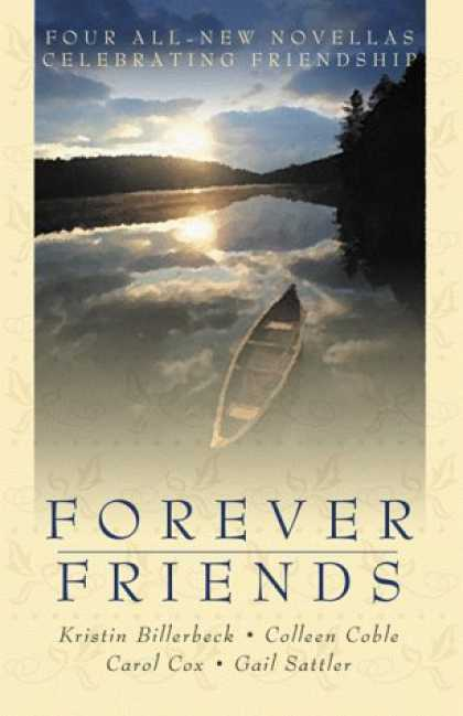 Books About Friendship - Forever Friends: Amanda/Collette/Danielle/Belinda (Inspirational Romance Collect