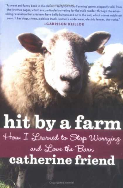 Books About Friendship - Hit by a Farm: How I Learned to Stop Worrying and Love the Barn