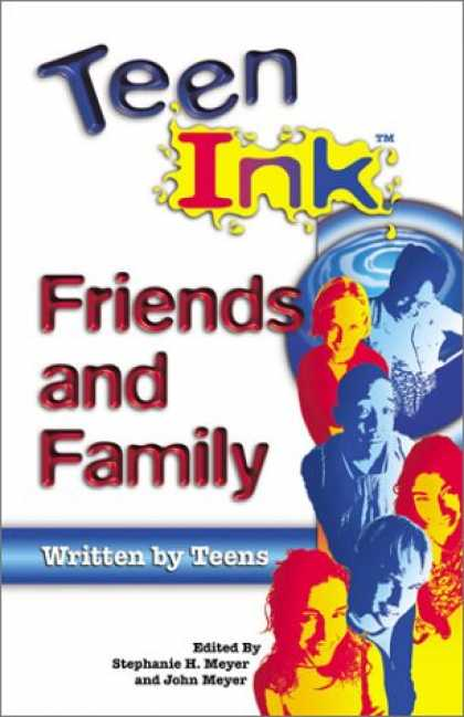 Books About Friendship - Teen Ink: Friends and Family (Teen Ink Series)