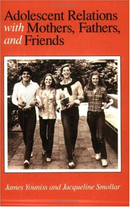 Books About Friendship - Adolescent Relations with Mothers, Fathers and Friends