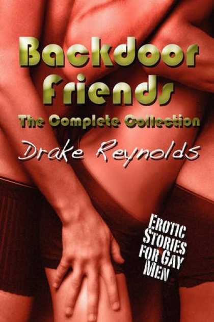 Books About Friendship - Backdoor Friends: The Complete Collection: Gay Erotica