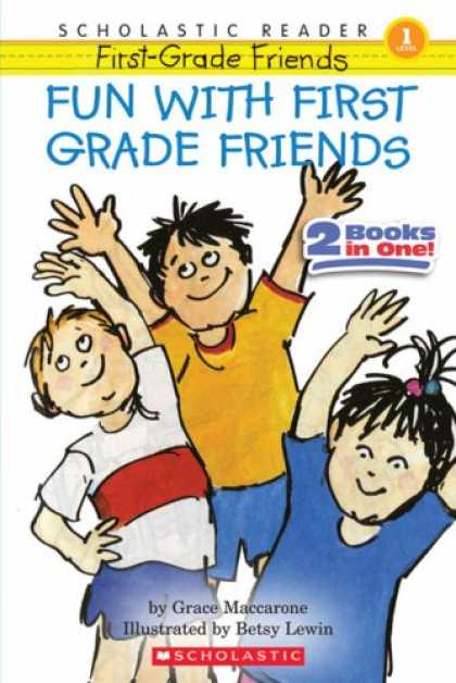 Books About Friendship - Fun With First-grade Friends (Scholastic Reader Level 1)