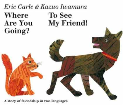 Books About Friendship - Where Are You Going? To See My Friend!