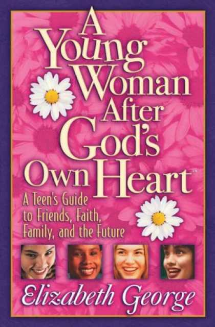 Books About Friendship - A Young Woman After God's Own Heart: A Teen's Guide to Friends, Faith, Family, a