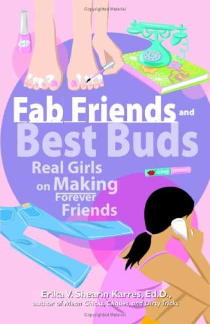 Books About Friendship - Fab Friends And Best Buds: Real Girls On Making Forever Friends
