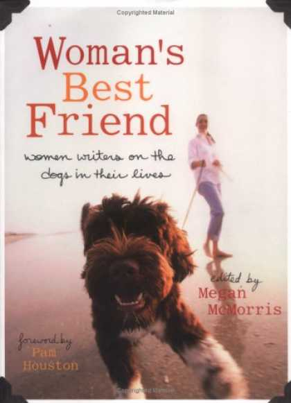 Books About Friendship - Woman's Best Friend: Women Writers on the Dogs in Their Lives