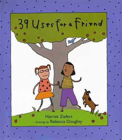 Books About Friendship - 39 Uses for a Friend