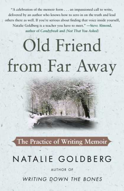 Books About Friendship - Old Friend from Far Away: The Practice of Writing Memoir
