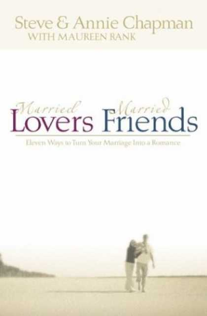 Books About Friendship - Married Lovers, Married Friends (Chapman, Steve)