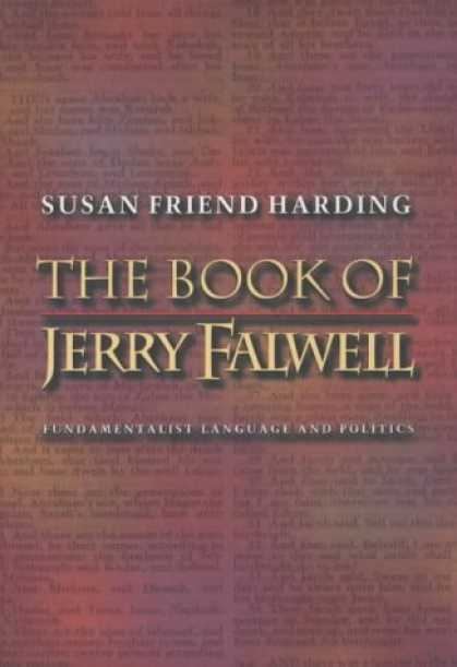 Books About Friendship - The Book of Jerry Falwell: Fundamentalist Language and Politics.