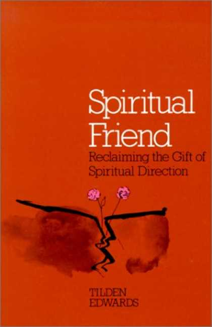 Books About Friendship - Spiritual Friend: Reclaiming the Gift of Spiritual Direction