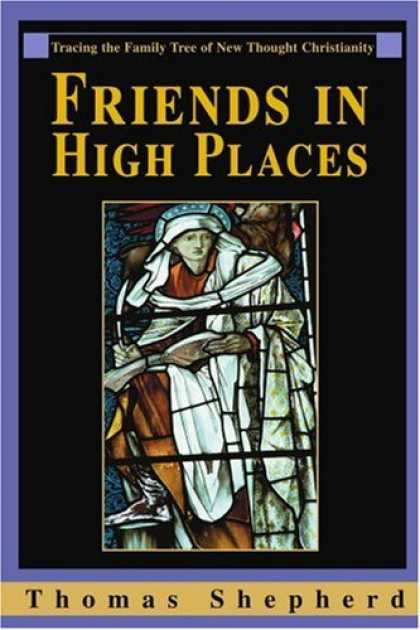 Books About Friendship - Friends in High Places: Tracing the Family Tree of New Thought Christianity