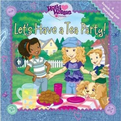 Books About Friendship - Let's Have a Tea Party: A Scratch-and-Sniff Storybook (Holly Hobbie & Friends)