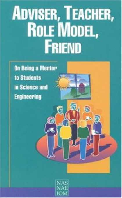 Books About Friendship - Adviser, Teacher, Role Model, Friend: On Being a Mentor to Students in Science a
