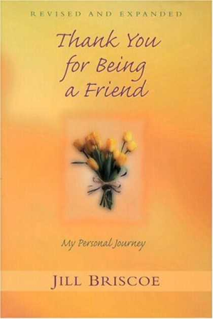 Books About Friendship - Thank You for Being a Friend: My Personal Journey
