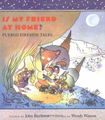 Books About Friendship - Is My Friend at Home? : Pueblo Fireside Tales