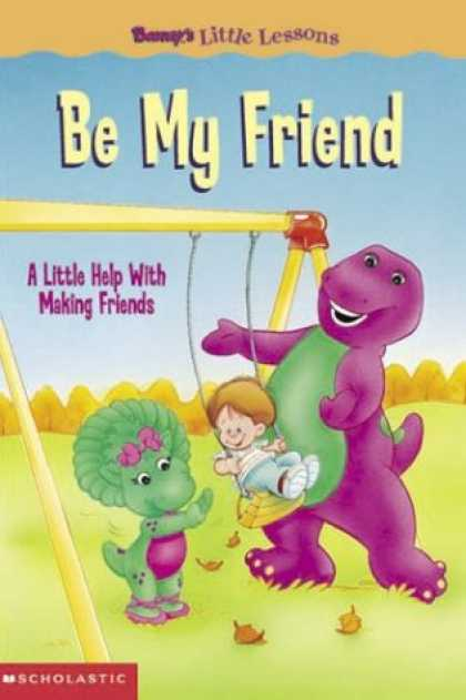 Books About Friendship - Barney's Little Lessons: Be My Friend