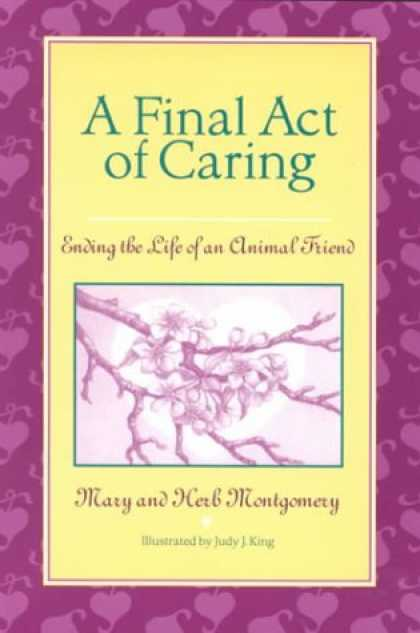 Books About Friendship - A Final Act of Caring: Ending the Life of an Animal Friend