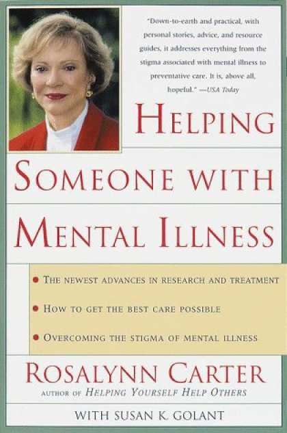 Books About Friendship - Helping Someone with Mental Illness: A Compassionate Guide for Family, Friends,