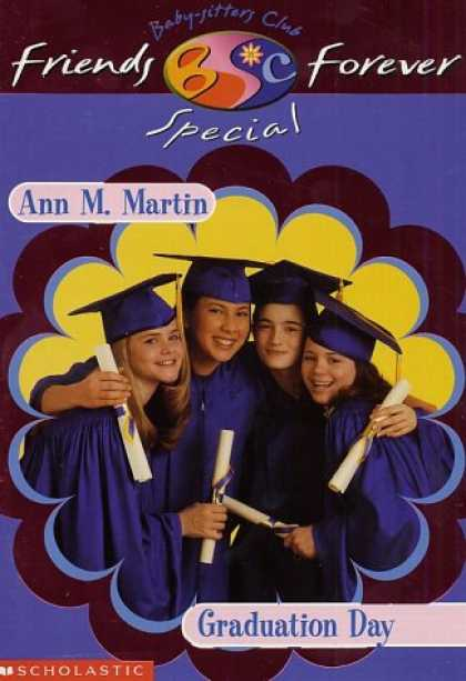 Books About Friendship - Graduation Day (Baby-Sitters Club Friends Forever Super Special)