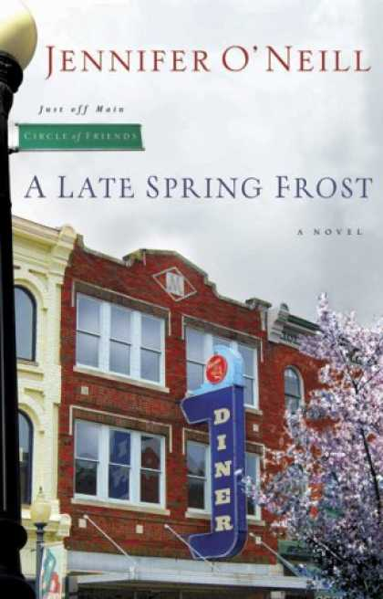Books About Friendship - A Late Spring Frost (Circle of Friends)