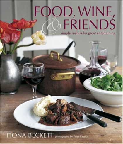 Books About Friendship - Food, Wine & Friends: Simple Menus for Great Entertaining