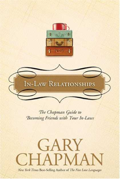 Books About Friendship - In-Law Relationships: The Chapman Guide to Becoming Friends with Your In-Laws