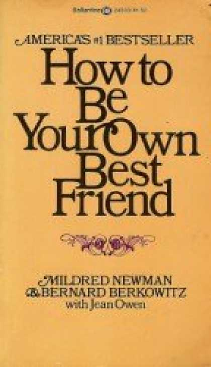 Books About Friendship - A Conversation with Two Psychoanalysts How to Be Your Own Best Friend