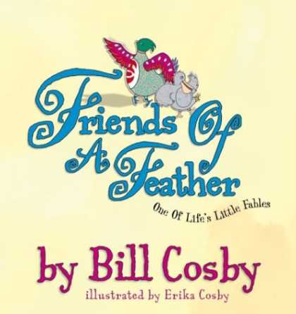 Books About Friendship - Friends of a Feather: One of Life's Little Fables